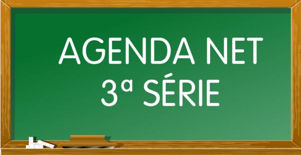 AGENDA NET - 3ª Série