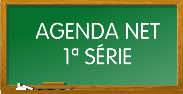 AGENDA NET - 1ª Série