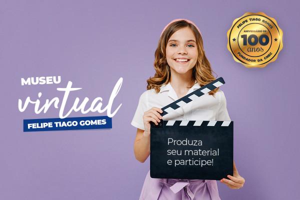 Museu Virtual - 100 anos Felipe Tiago Gomes
