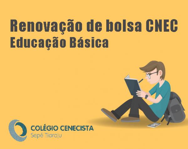 Renovação de Bolsa CNEC - Educação Básica