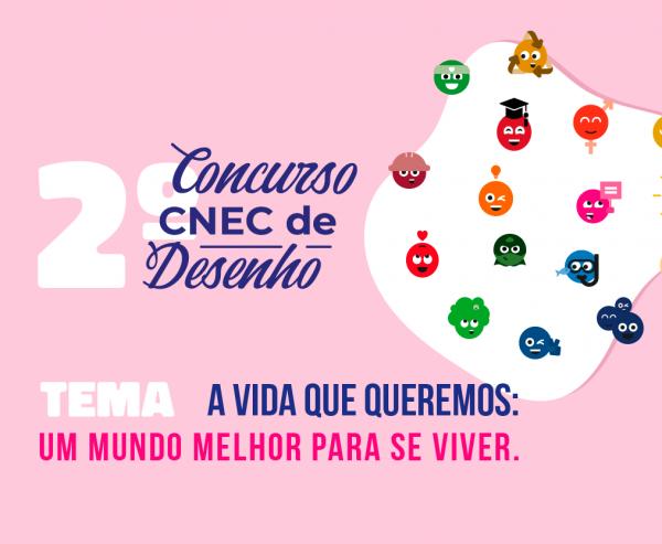 2º Concurso CNEC de Desenho abordará a construção de um mundo melhor